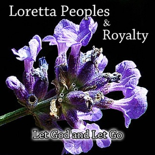 God's in Control - Single by Loretta Peoples & Royalty on