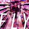 Fly (Toy's Factory / ChynaHouse Rework) - Single ジャケット写真