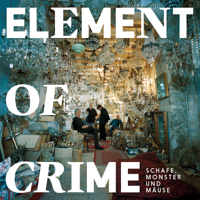 Element of Crime - Schafe, Monster und Mäuse artwork