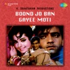 Boond Jo Ban Gayee Moti (Original Motion Picture Soundtrack)