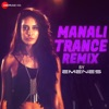Manali Trance Remix - Emenes (From