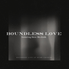 Boundless Love (Live) - Stew Mcilrath