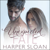 Harper Sloan - Unexpected Fate artwork