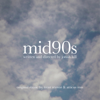 Mid90s (Original Music from the Motion Picture) - EP - Trent Reznor & Atticus Ross