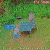 The Slaps - Still Dreaming Yesterday