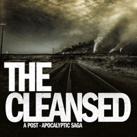 Podcast cover art for The Cleansed: A Post-Apocalyptic Saga
