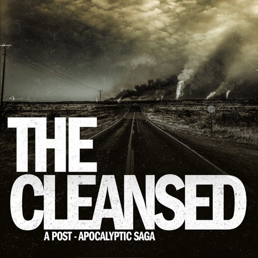 Cover image of The Cleansed: A Post-Apocalyptic Saga