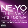 The Way You Move (feat. Trey Songz & T-Pain) - Single