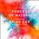 Professor Brian Cox & Andrew Cohen - Forces of Nature