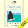 Peter Duck: A Treasure Hunt in the Caribbees (Swallows and Amazons Series) (Unabridged)