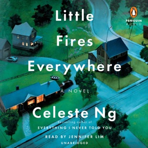 Little Fires Everywhere (Unabridged) - Celeste Ng audiobook, mp3