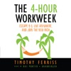 The 4-Hour work Week: Escape 9-5, Live Anywhere, and Join the New Rich AudioBook Download
