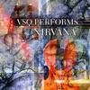 VSQ Performs Nirvana