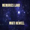 Memories Land - Misti Newell