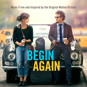 Varios Artistas - Begin Again - Music From and Inspired By the Original Motion Picture (Deluxe)