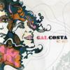 Todo o Amor Que Houver Nessa Vida (Ao Vivo) - Gal Costa