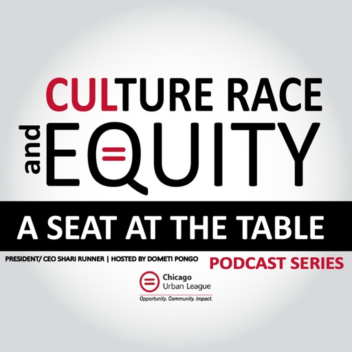 Cover image of CULture, Race & Equity | A Seat at the Table