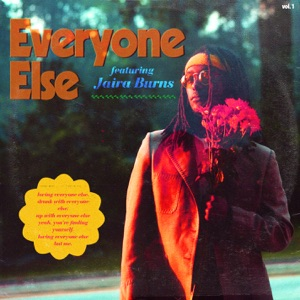 Everyone Else (feat. Jaira Burns) - Single Mp3 Download