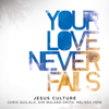 Jesus Culture - King of Glory (feat. Melissa How) [Live] artwork