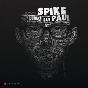 Spike - Lumea lui Paul