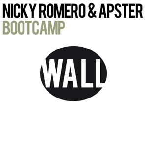 Nicky Romero & Apster - Bootcamp