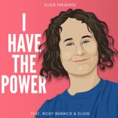 I Have the Power (feat. Ricky Berwick)