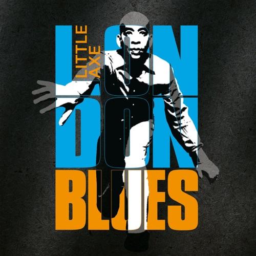 Album artwork of Little Axe – London Blues