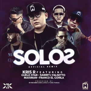 Solos (Remix) [feat. Guelo Star, Maximan, Franco El Gorila & Sammy & Falsetto] - Single Mp3 Download