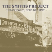The Smiths Project Box Set: Strangeways, Here We Come