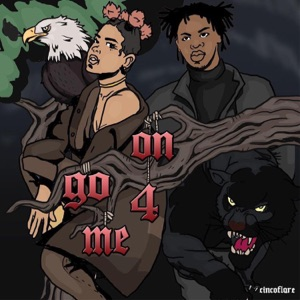 On Go 4 Me (feat. UnoTheActivist) - Single Mp3 Download