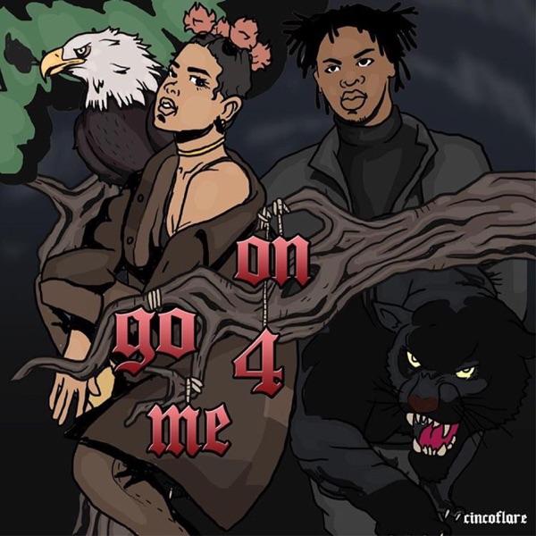 On Go 4 Me (feat. UnoTheActivist) - Single