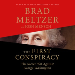 The First Conspiracy - Brad Meltzer & Josh Mensch audiobook, mp3