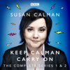 Susan Calman - Susan Calman: Keep Calman Carry On (Original Recording)  artwork