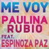 Paulina Rubio - Me Voy (feat. Espinoza Paz) ilustración