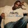 Akon - Don't Matter (Radio Edit) artwork