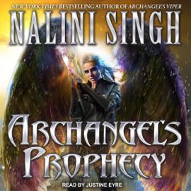 Archangel's Prophecy: Guild Hunter Series, Book 11 (Unabridged) audiobook