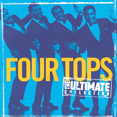 The Ultimate Collection: Four Tops - The Four Tops