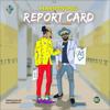 Report Card - Harrysong