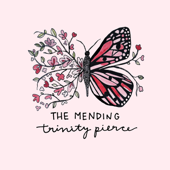 The Mending  EP-Trinity Pierce