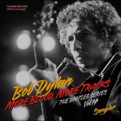 The Bootleg Series, Vol. 14: More Blood, More Tracks (Sampler) - Bob Dylan