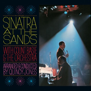 Sinatra At the Sands (with Count Basie & The Orchestra) [Live]