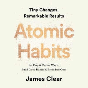 Atomic Habits: Tiny Changes, Remarkable Results (Unabridged) - James Clear audiobook, mp3