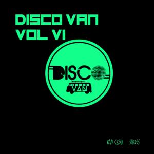 Various Artists - Disco Van, Vol. 6 (Compiled & Mixed by Disco Van)