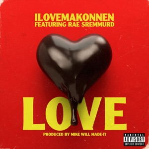 Love (feat. Rae Sremmurd) - Single Mp3 Download