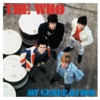 My Generation, The Who