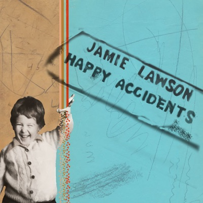 Happy Accidents (Deluxe) - Jamie Lawson