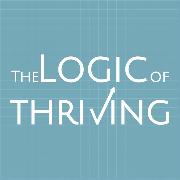 The Logic of Thriving