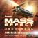 Catherynne M. Valente - Mass Effect™ Andromeda: Annihilation (Unabridged)