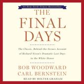 The Final Days (Unabridged)