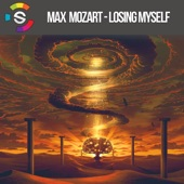 Max Mozart - Losing Myself